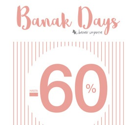 Banak Days Hasta el 60%