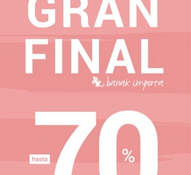 Gran final de rebajas hasta -65% y -70%