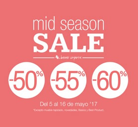Mid season Sale 50%, 55% Y 60% dto.