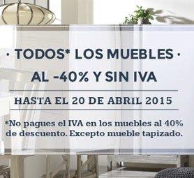 Todos los muebles al 40% y sin IVA - Ofertas Ourense